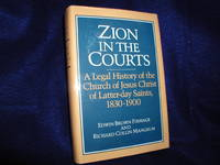 image of Zion in the Courts: A Legal History of the Church of Jesus Christ of Latter-day Saints, 1830-1900
