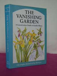 THE VANISHING GARDEN A Conservation Guide to Garden Plants
