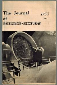 image of The Journal of Science Fiction, Volume 1, Number 4, 1953