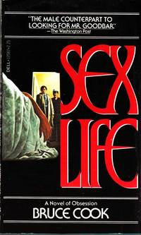 Sex Life A Novel of Obsession