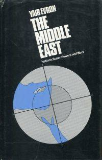 The Middle East: Nations, Super-Powers and Wars.