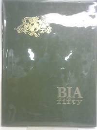 B.I.A. Fifty 1917-1967