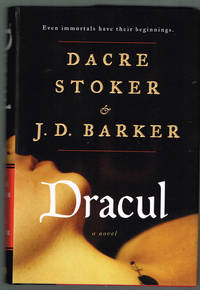 Dracul by J.D. Barker; Dacre Stoker - Signed First Edition - 2018 - from Centigrade 233 and Biblio.co.uk
