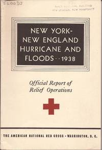image of New York--New England Hurricane and Floods; 1938; Official Report of Relief Operations