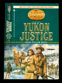 The Holts - An American Dynasty #7 - Yukon Justice