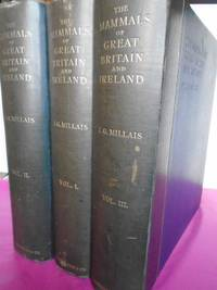 THE MAMMALS OF GREAT BRITAIN AND IRELAND  in 3 Volumes