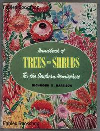 HANDBOOK OF TREES AND SHRUBS FOR THE SOUTHERN HEMISPHERE.