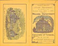 MEDICAL DEPARTMENT OF THE UNIVERSITY OF VERMONT AND STATE AGRICULTURAL  COLLEGE FOR THE YEAR 1885 32nd Annual Announcement by  Presidnt  Matthew Henry D. D. - Paperback - First Edition Thus - 1885 - from Nick Bikoff, Bookseller (SKU: 10001)