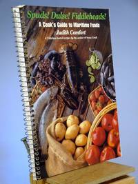 Spuds Dulse Fiddleheads a Cooks Guide to Maritime Foods