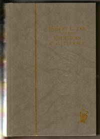 Robert E. Lee and the Southern Confederacy