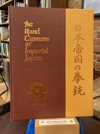 The Hand Cannons of Imperial Japan