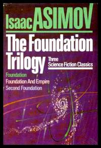 image of THE FOUNDATION TRILOGY: Foundation; Foundation and Empire; Second Foundation