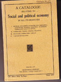 A Catalogue Relating to Social and Political Economy in All Its Branches (catalogue # 671)