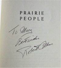 Prairie People. a Celebration of My Homeland