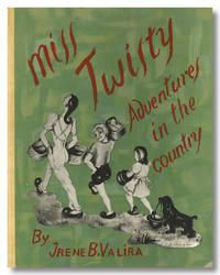 MISS TWISTY  ADVENTURES IN THE COUNTRY  STORY IN ILLUSTRATIONS BY ...