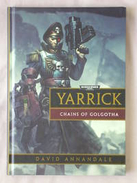 Yarrick, Chains of Golgotha: Warhammer 40k