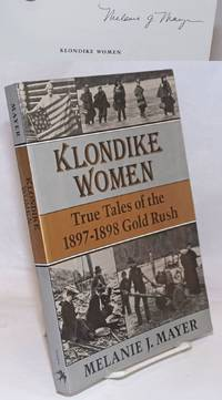 image of Klondike Women; True Tales of the 1897-98 Gold Rush