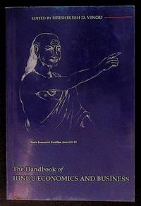 The Handbook of Hindu Economics and Business