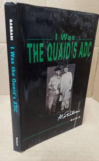 I WAS THE QUAID'S AIDE-DE-CAMP