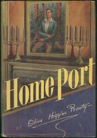 HOME PORT A Novel