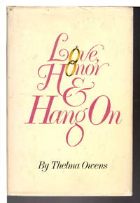 image of LOVE, HONOR & HANG ON.