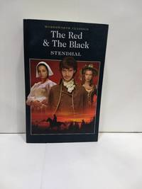 The Red & The Black (Wordsworth Classics)