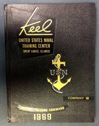 Keel United States Naval Training Center Great Lakes, Illinois, 1969: Co. 132 by No author listed