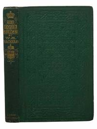 The Four Georges: Sketches of Manners  Morals  Court  and Town Life
