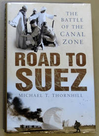 Road to Suez: The Battle of the Canal Zone