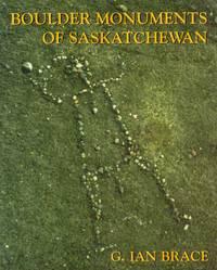 Boulder Monuments of Saskatchewan