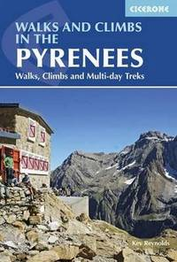 image of Walks and Climbs in the Pyrenees: Walks, Climbs and Multi-Day Tours (Mountain Walking): Walks, Climbs and Multi-day Treks (Cicerone Guidebooks)