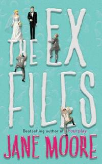 The Ex Files by  Jane Moore - Paperback - from World of Books Ltd and Biblio.co.uk