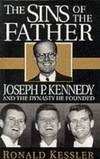 image of Sins of the Father: Joseph P.Kennedy and the Dynasty He Founded