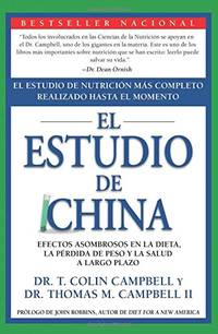China Study (Spanish edition): El Estudio de Nutrición Más Completo...