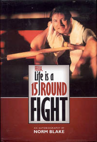 image of Fella, Life is a 15 Round Fight
