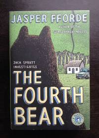 THE FOURTH BEAR by Jasper FForde - Signed First Edition - 2006 - from Astro Trader Books (SKU: 1000-364)