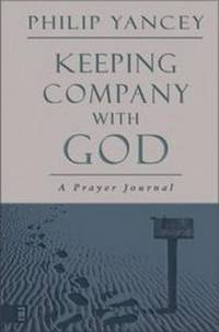 Keeping Company with God: A Prayer Journal