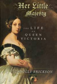 image of Her Little Majesty, The Life of Queen Victoria