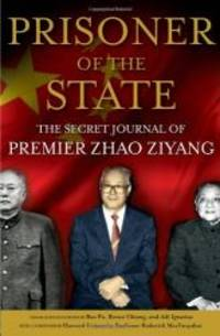 image of Prisoner of the State: The Secret Journal of Premier Zhao Ziyang
