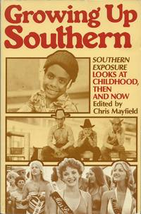 Growing Up Southern - Southern Exposure Looks at Childhood, Then and Now