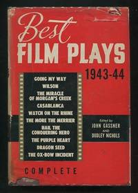Best Film Plays of 1943-1944 [*SIGNED* by Gassner]