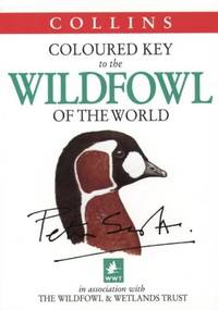 Wildfowl of the World (Collins Illustrated Checklist)