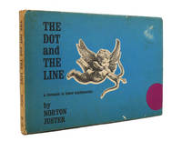 THE DOT AND THE LINE by Norton Juster  - First Edition; First Printing  - 1963  - from Rare Book Cellar (SKU: 145671)