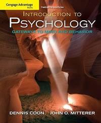 image of Introduction to Psychology: Gateways to Mind and Behavior (Cengage Advantage Books)
