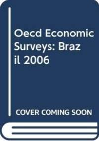 image of Oecd Economic Surveys: Brazil 2006