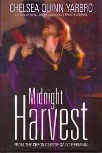 image of MIDNIGHT HARVEST: FROM THE CHRONICLES OF SAINT-GERMAIN (SIGNED)