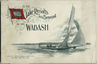 image of To the Lake Resorts and Beyond via the Wabash Route