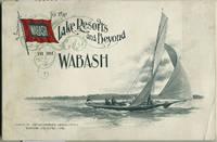 To the Lake Resorts and Beyond via the Wabash