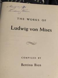 The Works of Ludwig von Mises
