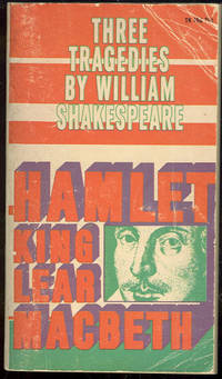 Image for THREE TRAGEDIES OF WILLIAM SHAKESPEARE Hamlet, Mabeth and King Lear